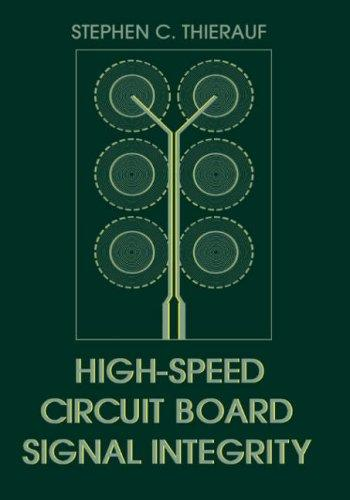 Image for High-Speed Circuit Board Signal Integrity (Artech House Microwave Library)