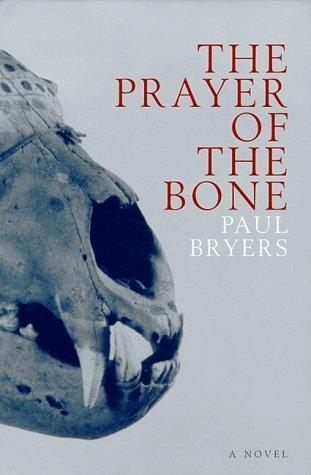 Download The Prayer of the Bone