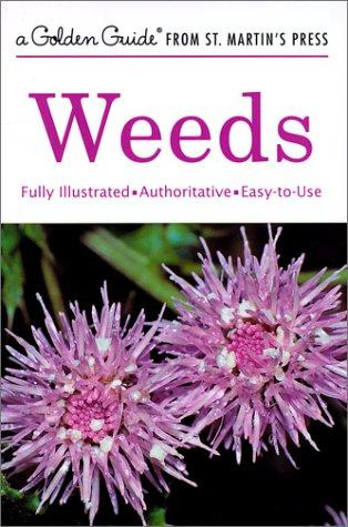 Download Weeds (A Golden Guide from St. Martin's Press)