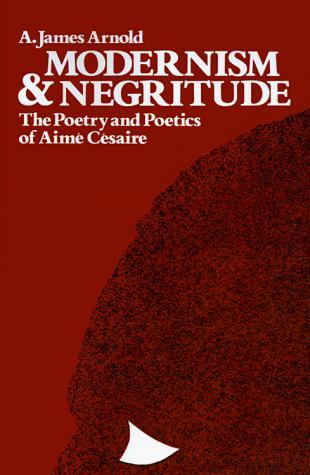 Download Modernism & Negritude