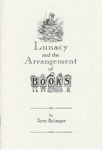 Download Lunacy and the Arrangement of Books