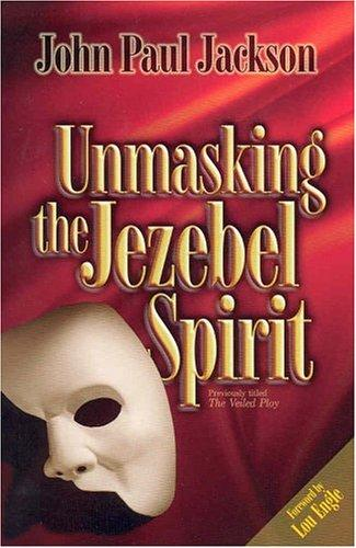Download Unmasking the Jezebel Spirit
