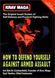 Krav Maga: How to Defend Yourself Against Armed Assault [Paperback]