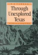 Download Notes taken during the expedition commanded by Capt. R.B. Marcy, U.S.A., through unexplored Texas, in the summer and fall of 1854