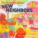 Download The Berenstain Bears' New Neighbors (Berenstain Bears First Time Chapter Books)