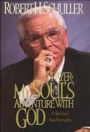 Download Prayer: My Soul's Adventure With God