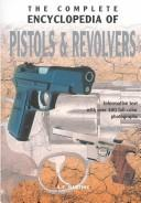 Download The Complete Encyclopedia of Pistols & Revolvers