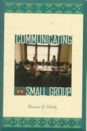 Download Communicating in the Small Group
