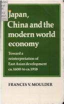 Download Japan, China and the modern world economy