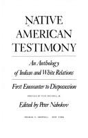 Download Native American Testimony: An Anthology of Indian and White Relations
