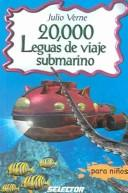 Download 20,000 Leguas De Viaje Submarino / 20,000 Leagues Under the Sea (Clasicos Para Ninos / Children's Classics)