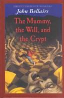 Download The Mummy, the Will,  and the Crypt