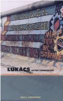 Download Lukács after Communism