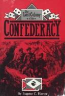 Download The Lost Colony of the Confederacy