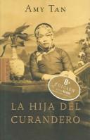 Download La Hija Del Curandero / The Bonesetter's Daughter