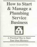 How to Start & Manage a Plumbing Service Business