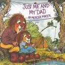 Download Just Me and My Dad (Golden Look-Look Books)