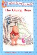 Download The Giving Bear (Winnie the Pooh First Readers)