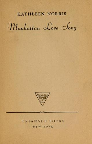 Manhattan love song by Kathleen Thompson Norris