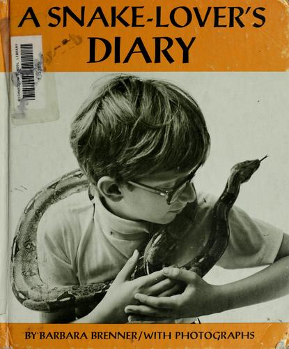 A snake-lover's diary