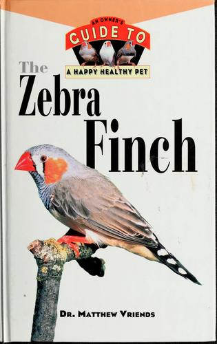 The zebra finch by Matthew M. Vriends