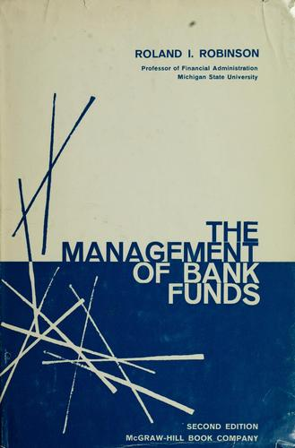 The management of bank funds.