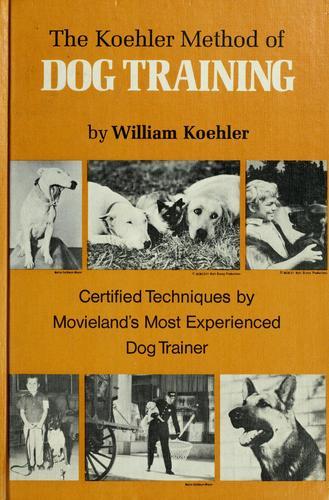 The Koehler method of dog training.