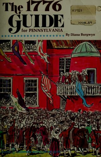 The 1776 Guide for Pennsylvania