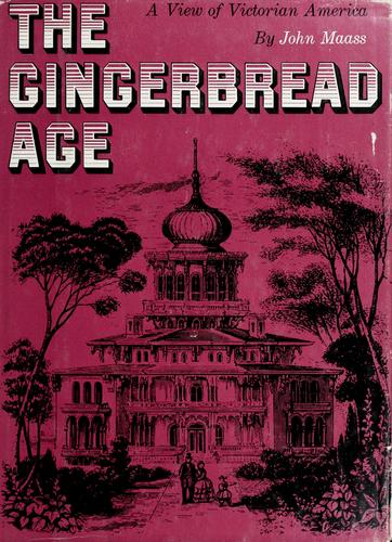The gingerbread age
