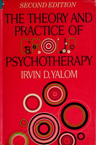Download The theory and practice of group psychotherapy