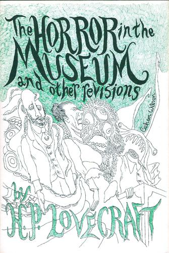 The  horror in the museum, and other revisions