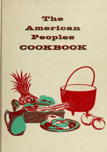The  American peoples cookbook by Culinary Arts Institute.