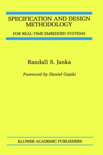 Download Specification and Design Methodology for Real-Time Embedded Systems