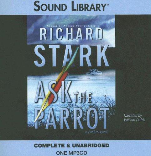 Download Ask the Parrot (Parker Novels)