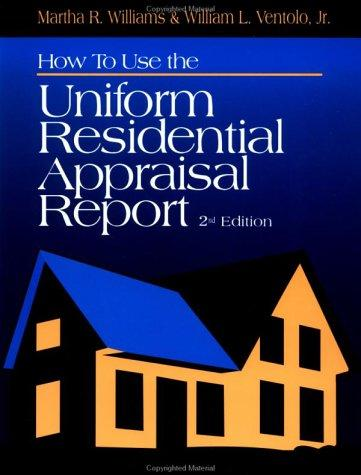 Download How to use the uniform residential appraisal report