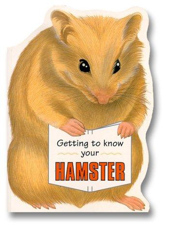 Getting to Know Your Hamster
