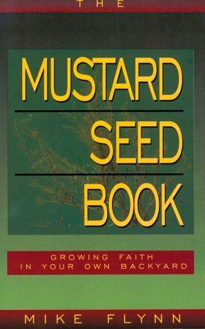 The mustard seed book