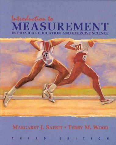Introduction to measurement in physical education and exercise science