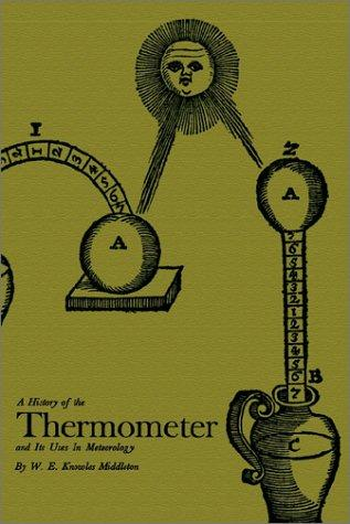 Download A History of the Thermometer and Its Use in Meteorology