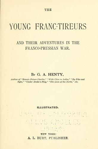 Download The young Franc-tireurs and their adventures in the Franco-Prussian war
