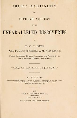 Download Brief biography and popular account of the unparalleled discoveries of T.J.J. See