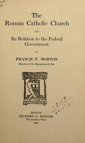 Download The Roman Catholic Church and its relation to the federal government.
