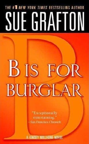 B is for burglar.