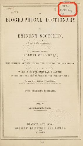 Download A biographical dictionary of eminent Scotsmen.