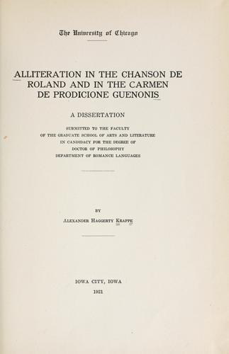 Download Alliteration in the Chanson de Roland and in the Carmen de prodicione Guenonis.