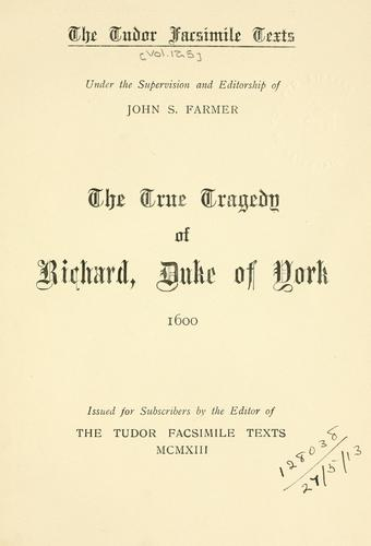 Download The true tragedy of Richard, Duke of York.