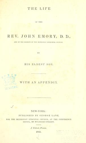 The life of the Rev. John Emory, D. D.