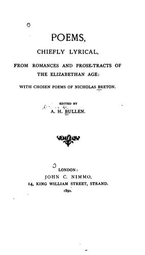 Poems, chiefly lyrical, from romances and prose-tracts of the Elizabethan Age