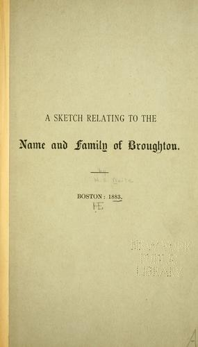 Download A sk etch relating to the name and family of Broughton.