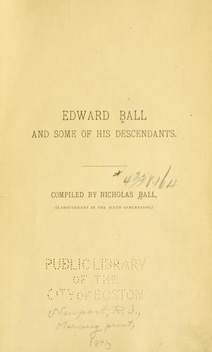 Download Edward Ball and some of his descendants